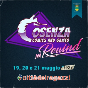 Cosenza Comics and Games 2017 - Rewind